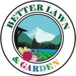 Better Lawn & Garden